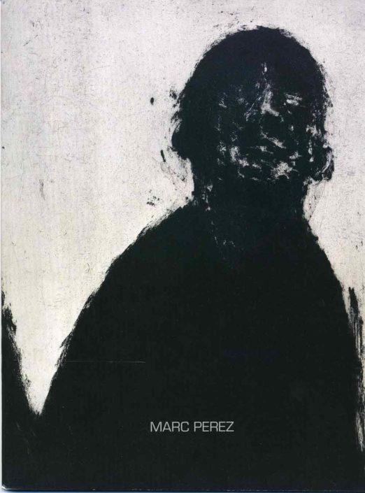 Catalogue Exposition Perez 2008 - Galerie Felli