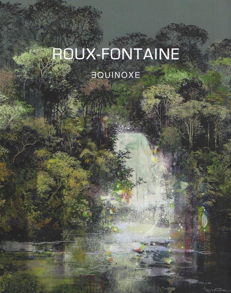 Catalogue Eric Roux-Fontaine - Edition Galerie Felli - 32 p